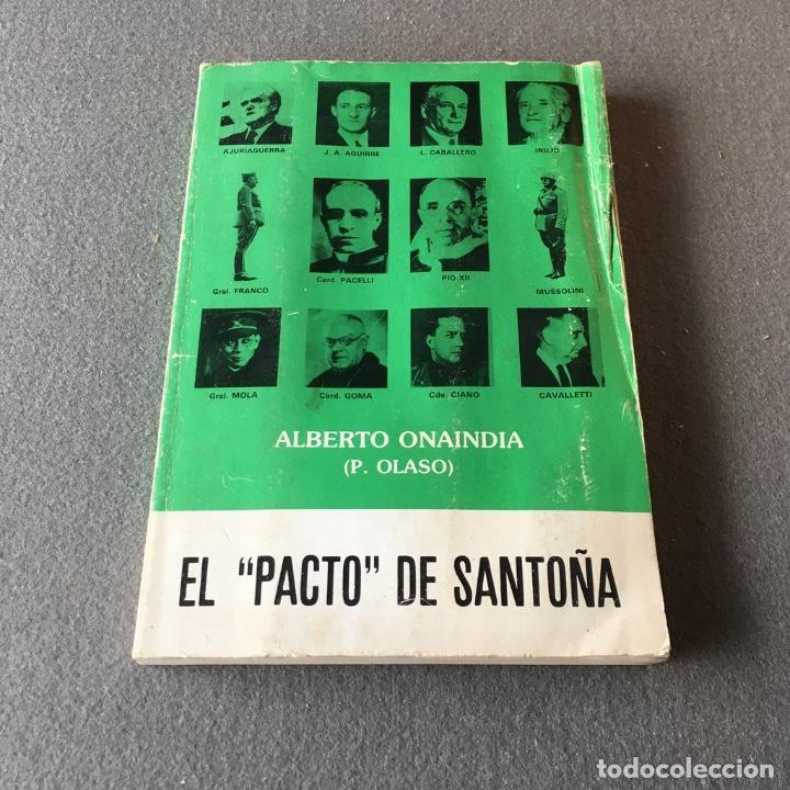 Libros de segunda mano: El pacto de Santoña. Alberto Onaindia. (P. Olaso). - Foto 2 - 219049963
