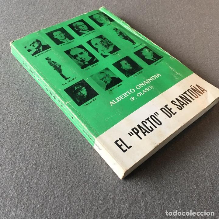 Libros de segunda mano: El pacto de Santoña. Alberto Onaindia. (P. Olaso). - Foto 3 - 219049963