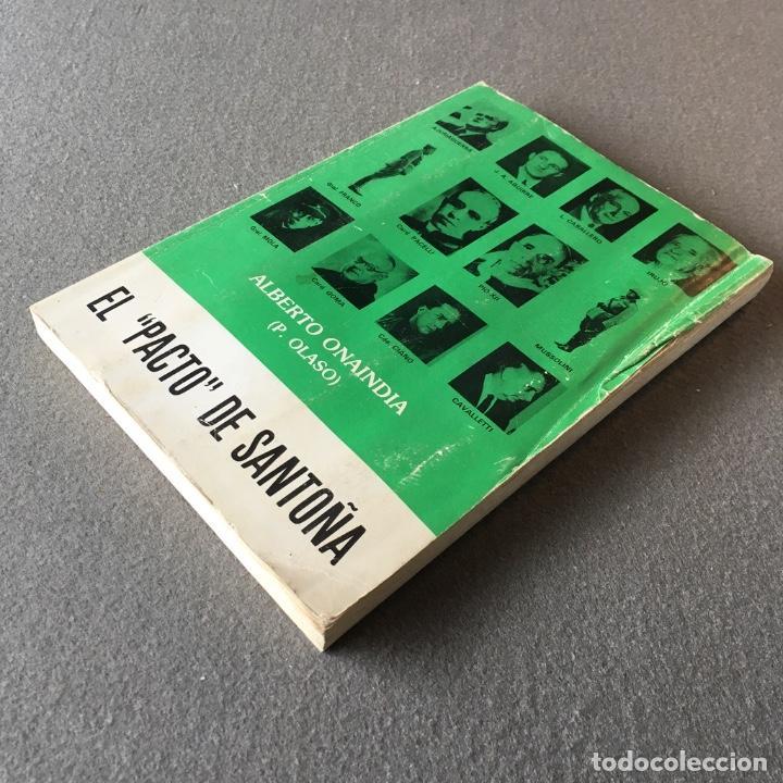 Libros de segunda mano: El pacto de Santoña. Alberto Onaindia. (P. Olaso). - Foto 4 - 219049963