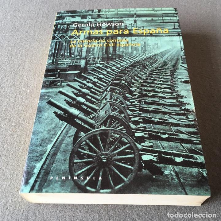 Libros de segunda mano: Armas para España. Gerald Howson. - Foto 3 - 219324335