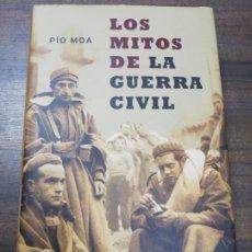 Livros em segunda mão: LOS MITOS DE LA GUERRA CIVIL. PIO MOA. 24ª EDICION. 2003. Lote 219831848