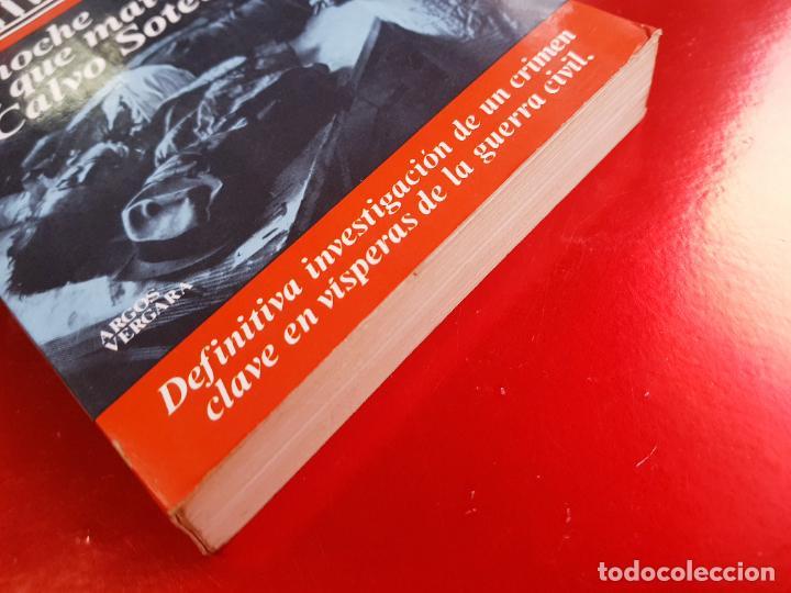 Libros de segunda mano: LIBRO-LA NOCHE QUE MATARON A CALVO SOTELO-IAN GIBSON-ARGOS VERGARA-5ªEDICIÓN-1982 - Foto 11 - 220953440
