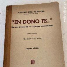 """Libros de segunda mano: """"EN DONO FE"""" GUERRA CIVIL. Lote 221268850"""