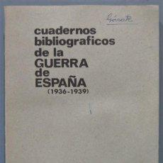 Libros de segunda mano: CUADERNOS BIBLIOGRAFICOS DE LA GUERRA DE ESPAÑA.( 1936-1939). Lote 221670730
