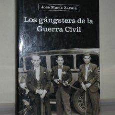 Libros de segunda mano: GANSTERES GUERRA CIVIL. Lote 221821203