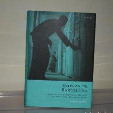 Libros de segunda mano: CHECAS DE BARCELONA. Lote 221822186