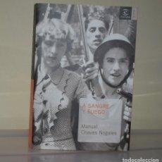Libros de segunda mano: A SANGRE Y FUEGO. Lote 221822328