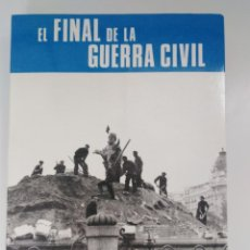 Libros de segunda mano: EL FINAL DE LA GUERRA CIVIL. MONOGRAFÍAS DE LA GUERRA DE ESPAÑA Nº17. SERVICIO HISTÓRICO MILITAR. Lote 221833446