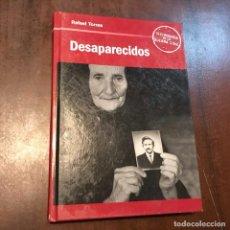 Libros de segunda mano: DESAPARECIDOS DE LA GUERRA DE ESPAÑA (1936-?) - RAFAEL TORRES. Lote 221817117