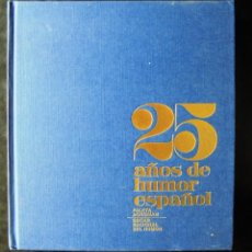 Libros de segunda mano: 25 AÑOS DE HUMOR ESPAÑOL. PALETA AGROMAN. ÓSCAR NACIONAL DEL HUMOR 1983 IMPECABLE. Lote 221887862