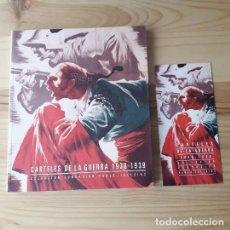 Libros de segunda mano: CARTELES DE LA GUERRA 1936-1939. COLECCIÓN FUNDACIÓN PABLO IGLESIAS. Lote 221919312