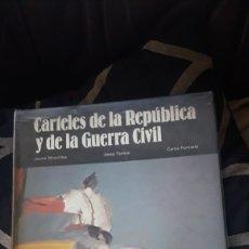 Libros de segunda mano: CARTELES DE LA REPÚBLICA Y LA GUERRA CIVIL. Lote 222022962
