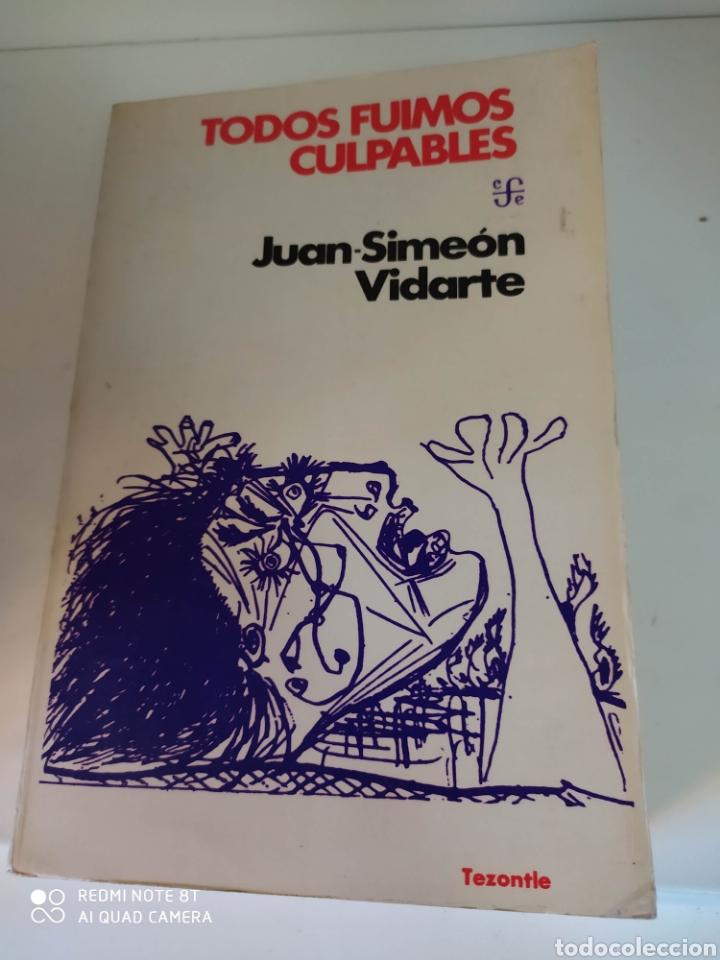 TODOS FUIMOS CULPABLES JUAN SIMEÓN VIDARTE (Libros de Segunda Mano - Historia - Guerra Civil Española)