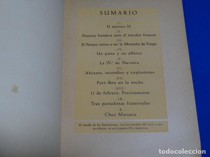 Libros de segunda mano: HAY PIRINEOS.GIMENEZ CABALLERO.1939.NOTAS DE UN ALFÉREZ EN LA IV DE NAVARRA LA CONQUISTA PORT-BOU. - Foto 6 - 222085156