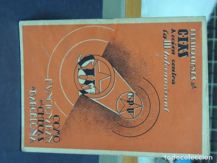 Libros de segunda mano: COMO FUNCIONAN LAS CHECAS DE BARCELONA - Foto 2 - 222093403