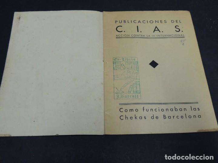 Libros de segunda mano: COMO FUNCIONAN LAS CHECAS DE BARCELONA - Foto 3 - 222093403