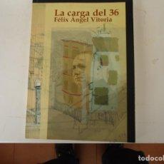 Libros de segunda mano: LA CARGA DEL 36. Lote 222239572