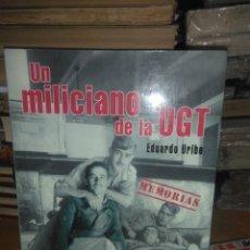 Libros de segunda mano: EDUARDO URIBE.UN MILICIANO DE LA UGT.(DE TRÁPAGA A TERUEL.MEMORIAS).EDICIONES BETA. Lote 222610020