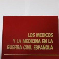 Libros de segunda mano: MONOGRAFIAS BEECHAM: LOS MEDICOS Y LA MEDICINA EN LA GUERRA CIVIL. Lote 222666072