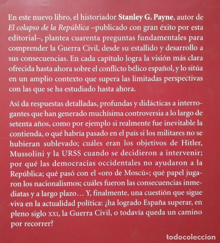 Libros de segunda mano: 40 PREGUNTAS FUNDAMENTALES SOBRE LA GUERRA CIVIL -- STANLEY G. PAYNE - Foto 2 - 222804980