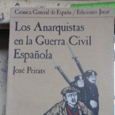 Libros de segunda mano: LOS ANARQUISTAS EN LA GUERRA CIVIL ESPAÑOLA (MADRID, 1976). Lote 222823211