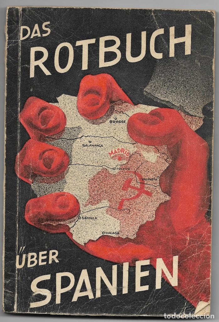 DAS ROTBUCH UBER SPANIEN, BERLÍN 1937 (LA ESPAÑA ROJA) DEL COLEGIO ALEMÁN DE MÁLAGA (Libros de Segunda Mano - Historia - Guerra Civil Española)
