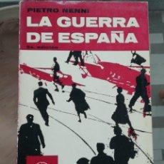 Libros de segunda mano: LA GUERRA DE ESPAÑA DE PIETRO NENNI. Lote 223336065