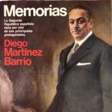 Libros de segunda mano: MEMORIAS - DIEGO MARTÍNEZ BARRIO - 1983 LIBRO HISTORIA GUERRA CIVIL ESPAÑOLA SEGUNDA REPUBLICA. Lote 223416982
