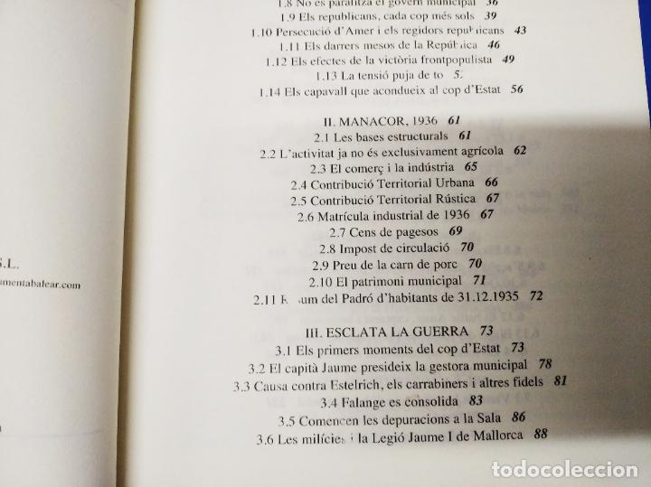 Libros de segunda mano: LA GUERRA CIVIL A MALLORCA .POBLE A POBLE . MANACOR . LA GUERRA A CASA . ANTONI TUGORES . 2006 - Foto 5 - 223692470