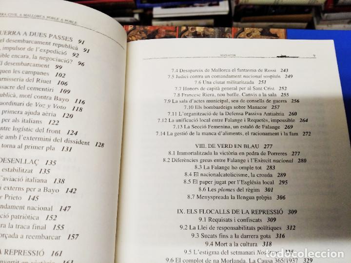 Libros de segunda mano: LA GUERRA CIVIL A MALLORCA .POBLE A POBLE . MANACOR . LA GUERRA A CASA . ANTONI TUGORES . 2006 - Foto 8 - 223692470
