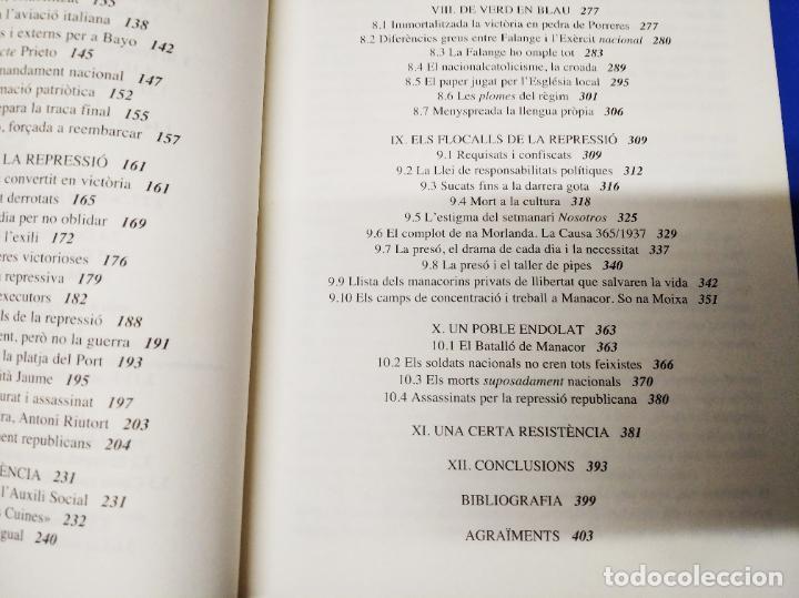 Libros de segunda mano: LA GUERRA CIVIL A MALLORCA .POBLE A POBLE . MANACOR . LA GUERRA A CASA . ANTONI TUGORES . 2006 - Foto 9 - 223692470