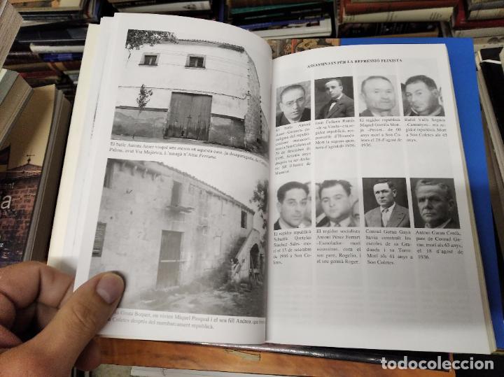 Libros de segunda mano: LA GUERRA CIVIL A MALLORCA .POBLE A POBLE . MANACOR . LA GUERRA A CASA . ANTONI TUGORES . 2006 - Foto 17 - 223692470