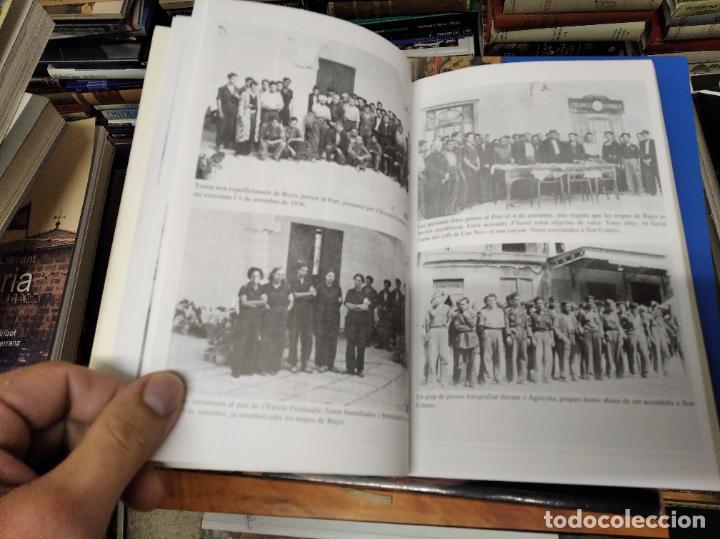 Libros de segunda mano: LA GUERRA CIVIL A MALLORCA .POBLE A POBLE . MANACOR . LA GUERRA A CASA . ANTONI TUGORES . 2006 - Foto 18 - 223692470