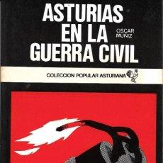 Libros de segunda mano: ASTURIAS EN LA GUERRA CIVIL. Lote 223863660