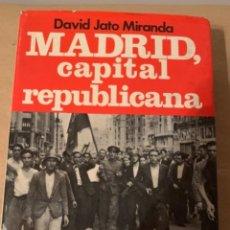 Libros de segunda mano: MADRID CAPITAL REPUBLICANA. Lote 223954118