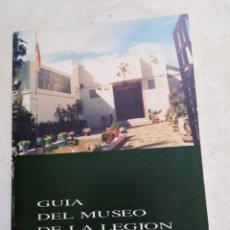 Libros de segunda mano: GUÍA DEL MUSEO DE LA LEGIÓN, 1990. Lote 224003435