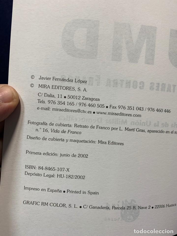 Libros de segunda mano: UMD MILITARES CONTRA FRANCO HISTORIA UNION MILITAR DEMOCRATICA J FERNANDEZ DIFICIL ENCONTRAR - Foto 4 - 224497225