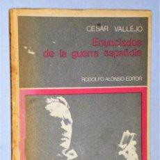 Libros de segunda mano: ENUNCIADOS DE LA GUERRA ESPAÑOLA, POR CÉSAR VALLEJO.. Lote 224512201