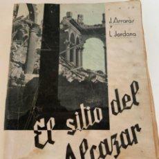 Libros de segunda mano: EL SITIO DEL ALCÁZAR, GUERRA CIVIL ESPAÑOLA. Lote 224588446