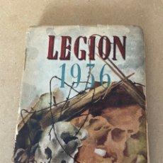 Libros de segunda mano: LEGIÓN 1936, PEDRO GARCÍA SUÁREZ. Lote 224953932