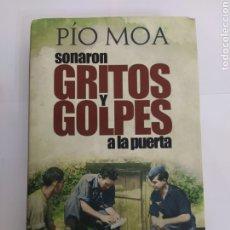 Livros em segunda mão: SONARON GRITOS Y GOLPES A LA PUERTA - PÍO MOA. Lote 225204052
