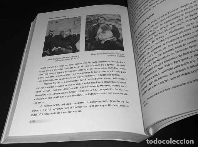 Libros de segunda mano: SALTANDO A RAIA. GUERRILLA REPUBLICANA NO SUROESTE OURENSAN (1939-1943). ORENSE. COMO NUEVO. - Foto 5 - 225384705