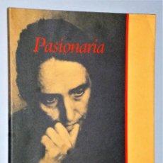 Libros de segunda mano: PASIONARIA. MEMORIA GRÁFICA (EJEMPLAR DEDICADO). Lote 225989630