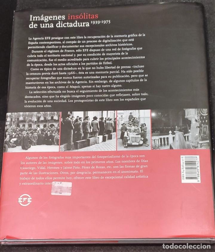 Libros de segunda mano: IMÁGENES INSÓLITAS DE UNA DICTADURA 1939-1975 - Foto 5 - 226077287