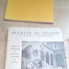 Libros de segunda mano: ALCÁZAR DE TOLEDO, SU DEFENSA Y LIBERACIÓN, DESDE EL 21 DE JULIO AL 28 DE SEPTIEMBRE DE 1936. Lote 227973505