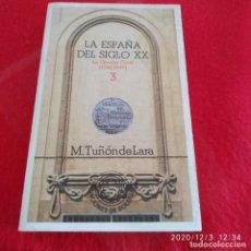 Libros de segunda mano: LA ESPAÑA DEL SIGLO XX, DE M. RIÑÓN DE LARA, TOMO 3, FIRMA ANTERIOR PROPIETARIO.. Lote 228269735