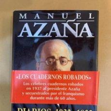 Libros de segunda mano: MANUEL AZAÑA / DIARIOS / 1932-1933/ LOS CUADERNOS ROBADOS. Lote 228317525