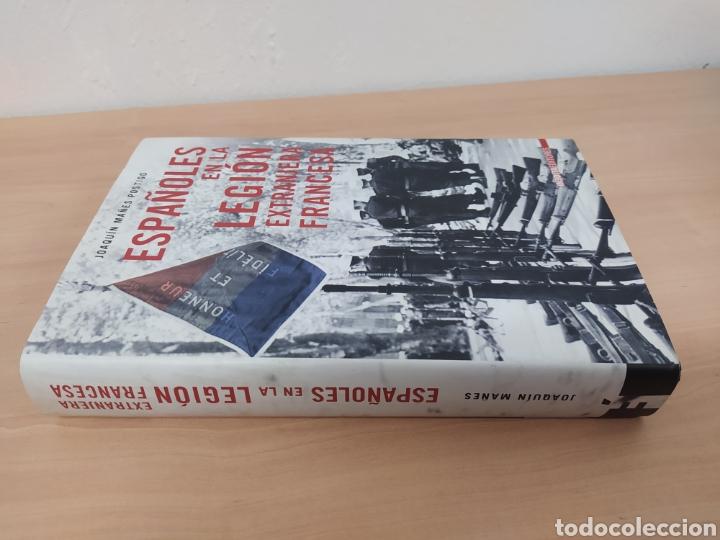 Libros de segunda mano: Libro JOAQUIN MANES POSTIGO ESPAÑOLES EN LA LEGION EXTRANJERA FRANCES - Foto 2 - 228354680
