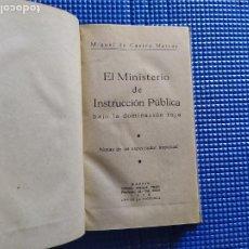 Libros de segunda mano: EL MINISTERIO DE INSTRUCCION PUBLICA BAJO LA DOMINACION ROJA MIGUEL DE CASTRO MARCOS 1939. Lote 228761645