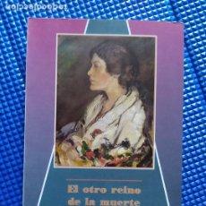 Libros de segunda mano: EL OTRO REINO DE LA MUERTE GAMEL WOOLSEY GUERRA CIVIL MALAGA. Lote 228769025